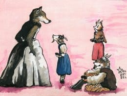 A story out of Grimm's Fairy Tales, called The Wolf and the Seven Young Kids features a house full of young goats who are tricked by the Big Bad Wolf to let them inside, where he promptly gobbles them up. To trick the young goats, he disguises his voice, dusts flour on his fur and dresses in women's clothes. I'm not sure what's scarier to us…the concept of a wild and vicious beast, or the idea that they could look just like you and me.
